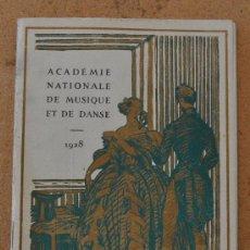 Libretos de ópera: PROGRAMA MUSICAL DE ACADEMIA NATONIONALE DE MUSICA Y DANZA DE FRANCIA. EN FRANCÉS. 1928.. Lote 23619545