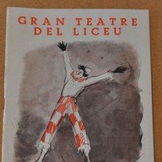 Libretos de ópera: PROGRAMA MUSICAL DEL LICEO. LICEU. BARCELONA. DE 1936. REPUBLICA. BALET RUSO. . Lote 43286883