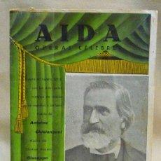 Libretos de ópera: PROGRAMA DE OPERA, AIDA, OPERAS CELEBRES, GUIUSEPPE VERDI, EN ESPAÑOL E ITALIANO. Lote 23551109