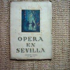 Libretos de ópera: PROGRAMA DE LA TEMPORADA OFICIAL DE ÓPERA DEL TEATRO LOPE DE VEGA, SEVILLA. 1943.. Lote 23947923