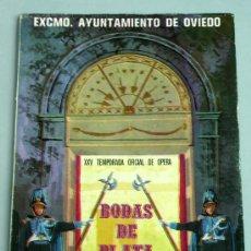 Livrets d'opéra: RIGOLETTO VERDI XXV TEMPORADA OFICIAL OPERA OVIEDO BODAS DE PLATA EXC AYUNTAMIENTO OVIEDO 1972. Lote 24735906