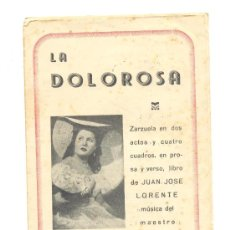 Libretos de ópera: DOS FOLLETOS ZARZUELA LA DOLOROSA Y SAINETE LA DEL MANOJO DE ROSAS. 4 HOJAS CADA UNO.. Lote 28112326