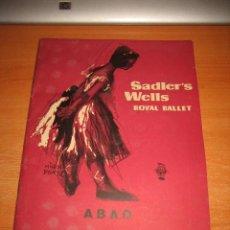 Libretos de ópera: ABAO AMIGOS DE LA OPERA BILBAO III FESTIVAL BALLET 1957 SADLER´S WELLS ROYAL BALLET. Lote 28143332