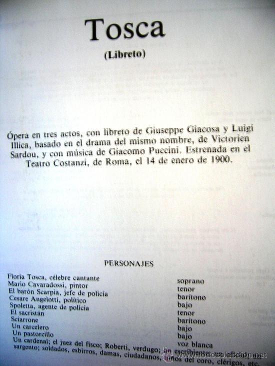 Libretos de ópera: TOSCA - PUCCINI. OPERA FAMOSAS. HISTORIA, CONTENIDO MUSICAL, SINOPSIS Y LIBRETO. - Foto 6 - 29141645