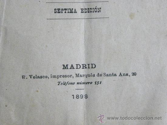 Libretos de ópera: Libreto Zarzuela La Revoltosa J. Lópes Silva C,Fernándes Shaw. Musica Chapi.7ª ed. Madrid 1898 - Foto 3 - 29221025