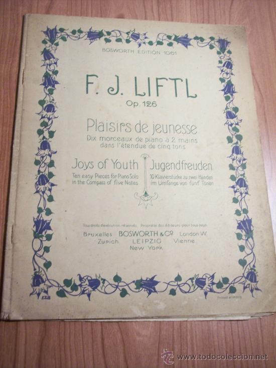F.J. LIFTL OP. 126 (PLACERES DE JUVENTUD) EN FRANCES-INGLES-ALEMAN (Música - Libretos de Opera)