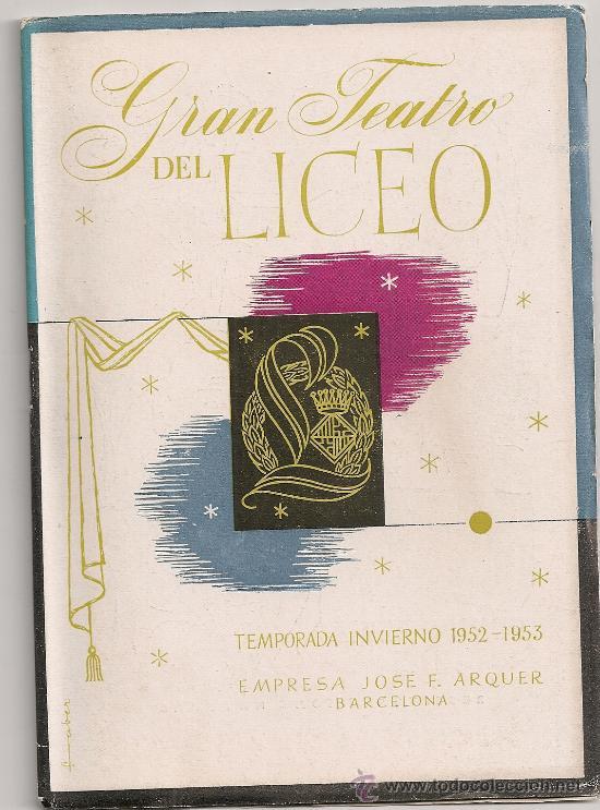 PROGRAMA GRAN TEATRO DEL LICEO. TEMPORADA 1952-53. MADAMA / G.PUCCINI. 19X13CM. 36 P. (Música - Libretos de Opera)