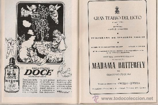 Libretos de ópera: Programa Gran Teatro del Liceo. Temporada 1952-53. Madama / G.Puccini. 19x13cm. 36 p. - Foto 2 - 29828801