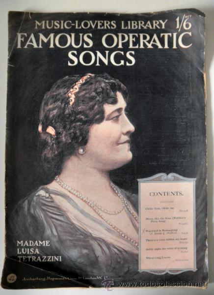 ANTIGUO LIBRETO * THE MUSIC LOVERS LIBRARY FAMOUS OPERATIC SONGS * MADAME LUISA TETRAZZINI (Música - Libretos de Opera)