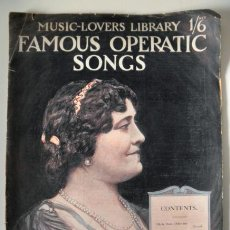 Libretos de ópera: ANTIGUO LIBRETO * THE MUSIC LOVERS LIBRARY FAMOUS OPERATIC SONGS * MADAME LUISA TETRAZZINI. Lote 30274162