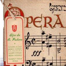 Libretos de ópera: PRECIOSO PROGRAMA OFICIAL, OPERA ITALIANA EN SEVILLA, TEATRO LOPE DE VEGA, 1942. Lote 31624542