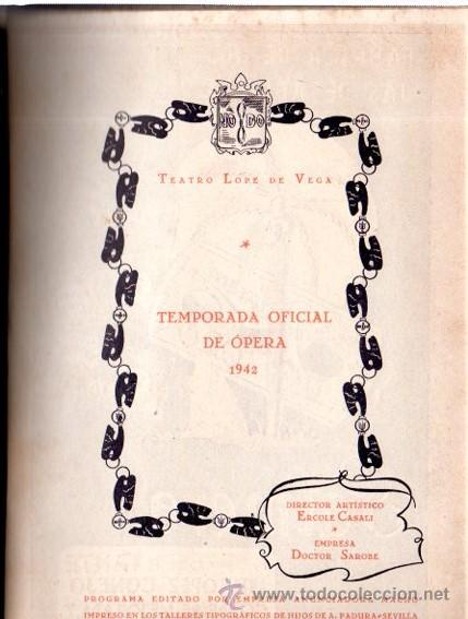 Libretos de ópera: PRECIOSO PROGRAMA OFICIAL, OPERA ITALIANA EN SEVILLA, TEATRO LOPE DE VEGA, 1942 - Foto 6 - 31624542