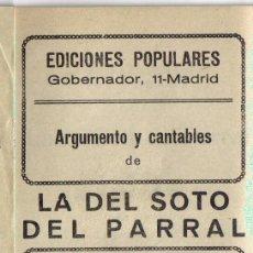 Libretos de ópera: ARGUMENTO Y CANTABLES, LA DEL SOTO DEL PARRAL, AÑOS 30. Lote 31939304