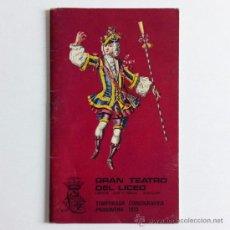 Libretos de ópera: GRAN TEATRO DEL LICEO - TEMPORADA COREOGRÁFICA PRIMAVERA 1973. Lote 31954599