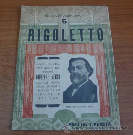 GUÍA DEL ESPECTADOR, N.º 5. RIGOLETTO. VERDI, GIUSEPPE. CON UN FOLLETO DEL TEATRO COLISEUM. (Música - Libretos de Opera)