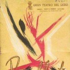 Libretos de ópera: OPERA.GT LICEO.TEMP 1961.BALLET INT. BALLET INTERNACIONAL DEL MARQUÉS DE CUEVAS - LAS SILFIDES -..5ª. Lote 32901463