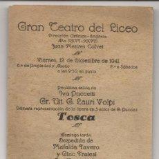 Libretos de ópera: GRAN TEATRO DEL LICEO TOSCA PROGRAMA 1941. Lote 34005459