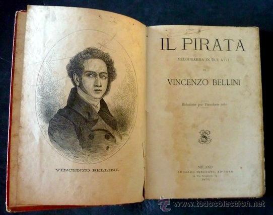 IL PIRATA. VINCENZO BELLINI (INCLUYE LITOGRAFIA). FELICE ROMANI. 1875. INTRODUCCIÓN A. GALLI (Música - Libretos de Opera)