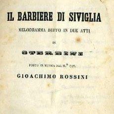 Libretos de ópera: ROSSINI : IL BARBIERE DI SIVIGLIA (MILANO, S/F) . Lote 37868085