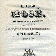 Libretos de ópera: IL NUOVO MOSÉ (1842) . Lote 37868224