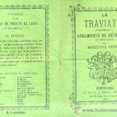 Libretos de ópera: VERDI : LA TRAVIATA (1871) VÉNDESE EN EL KIOSKO DE FRENTE EL LICEO. Lote 47028468