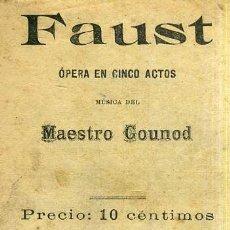 Libretos de ópera: GOUNOD : FAUST (1906) . Lote 37868328