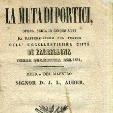Libretos de ópera: AUBER : LA MUTA DI PORTICI (1841) . Lote 37868420