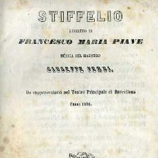 Libretos de ópera: VERDI : STIFFELIO (1856) . Lote 37868545