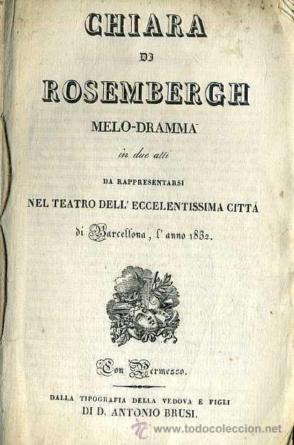 RICCI : CHIARA DI ROSEMBERGH (1832) (Música - Libretos de Opera)