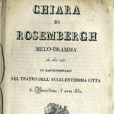 Libretos de ópera: RICCI : CHIARA DI ROSEMBERGH (1832) . Lote 37868581