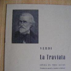 Libretos de ópera: LIBRETO DE LA TRAVIATA DE VERDI. VERSIÓN DE CONCIERTO CANTADA EN ITALIANO.. Lote 38213175