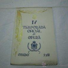 Livrets d'opéra: IV TEMPORADA OFICIAL DE OPERA DEL TEATRO CAMPOAMOR OVIEDO 1951. Lote 38349525