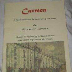 Libretos de ópera: PROGRAMA DE LA ÓPERA CARMEN, DE SALVADOR TÁVORA. Lote 39236582