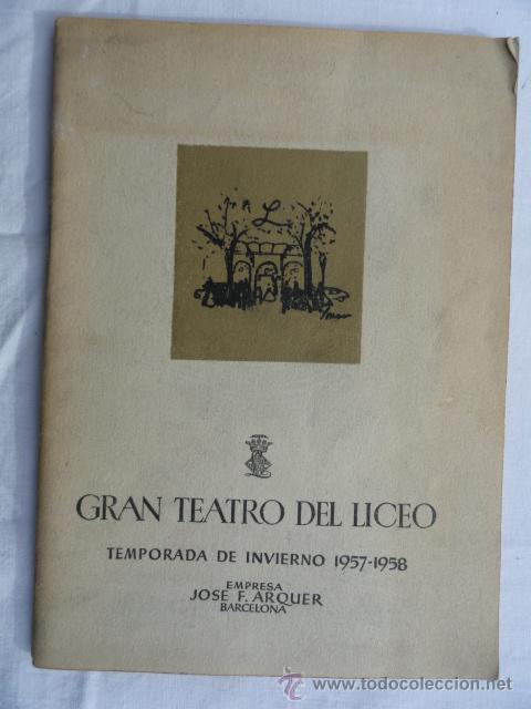 PROGRAMA TEMPORADA INVIERNO 1957 -1958 GRAN TEATRO DEL LICEO. (Música - Libretos de Opera)