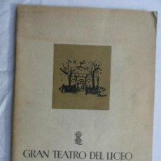 Libretos de ópera: PROGRAMA TEMPORADA INVIERNO 1957 -1958 GRAN TEATRO DEL LICEO.. Lote 41632423