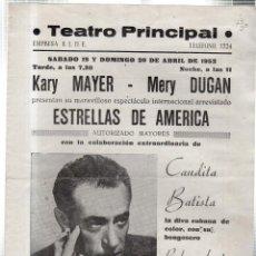 Libretos de ópera: TEATRO PRINCIPAL. ESTRELLAS DE AMERICA. KARY MAYER - MERY DUGAN. CANDITA BASTISTA. RUBEN AMAT. 1952.. Lote 42235316