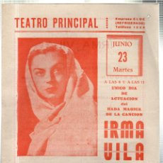 Libretos de ópera: TEATRO PRINCIPAL. LEON. ACTUACIÓN DEL HADA MAGICA DE LA CANCION IRMA VILA Y SU AUTENTICO MARIACHI.... Lote 42236610