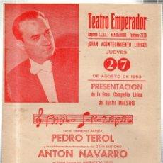 Libretos de ópera: TEATRO EMPERADOR. LEON. GRAN ACONTECIMIENTO LIRICO. PEDRO TEROL- ANTONIO NAVARRO. 1953. LEER. Lote 42236962