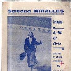 Libretos de ópera: TEATRO PRNCIPAL. LEON. SOLEDAD MIRALLES PRESENTA S. M. EL ARTE. MAGDA CASTILLA. PILAR ALBER..... Lote 42237132