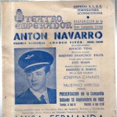 Libretos de ópera: TEATRO EMPERADOR. LEON. REAPARICIÓN DE LA GRAN COMPAÑIA LÍRICA. ANTON NAVARRO. 1952.. Lote 42242052