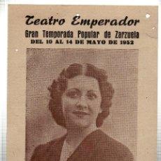 Libretos de ópera: TEATRO EMPERADOR. LEON. CONCHITA MIRALLLES. GRAN COMPAÑIA LIRICA. ELADIO CUEVAS. 1952. LEER. Lote 42257618