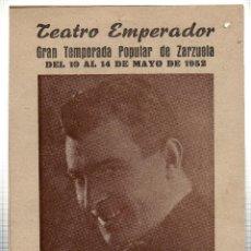 Libretos de ópera: TEATRO EMPERADOR. LEON. ELADIO CUEVAS. GRAN COMPAÑIA LIRICA.. 1952. LEER. Lote 42257639