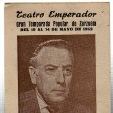Libretos de ópera: TEATRO EMPERADOR. LEON. ANIBAL VELA. GRAN COMPAÑIA LIRICA. ALADIO CUEVAS. 1952. LEER. Lote 42257651