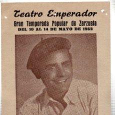 Libretos de ópera: TEATRO EMPERADOR. LEON. FLORENCIO CALPE. GRAN COMPAÑIA LIRICA. ALADIO CUEVAS. 1952. LEER. Lote 42257739