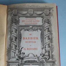 Libretos de ópera: LE BARBIER DE SÉVILLE, EN DEUX ACTES, PARTITION POUR PIANO SEUL. Lote 42600222