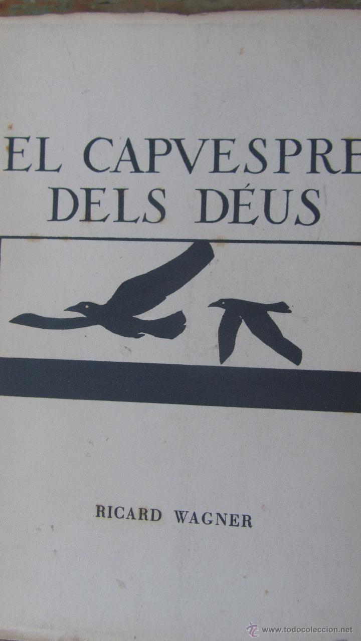 EL CAPVESPRE DELS DÉUS DE RICARD WAGNER (FILOGRÀFIC) (Música - Libretos de Opera)