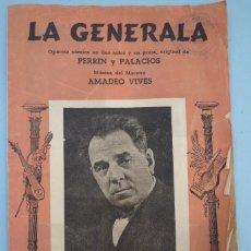 Libretos de ópera: OPERETA LA GENERALA DE AMADEO VIVES. Lote 43390446