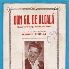 Livrets d'opéra: LIBRO / FOLLETO - DON GIL DE ALCALA - MANUEL PANELLA / RICARDO MAYRAL - OPERA COMICA -AÑOS 20 RD18. Lote 197437127