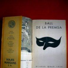 Libretos de ópera: LICEO - BALL DE LA PREMSA - 1936 - TEXTOS GOMEZ DE LA SERNA, F. PUJOLS, GAZIEL.... Lote 43621163