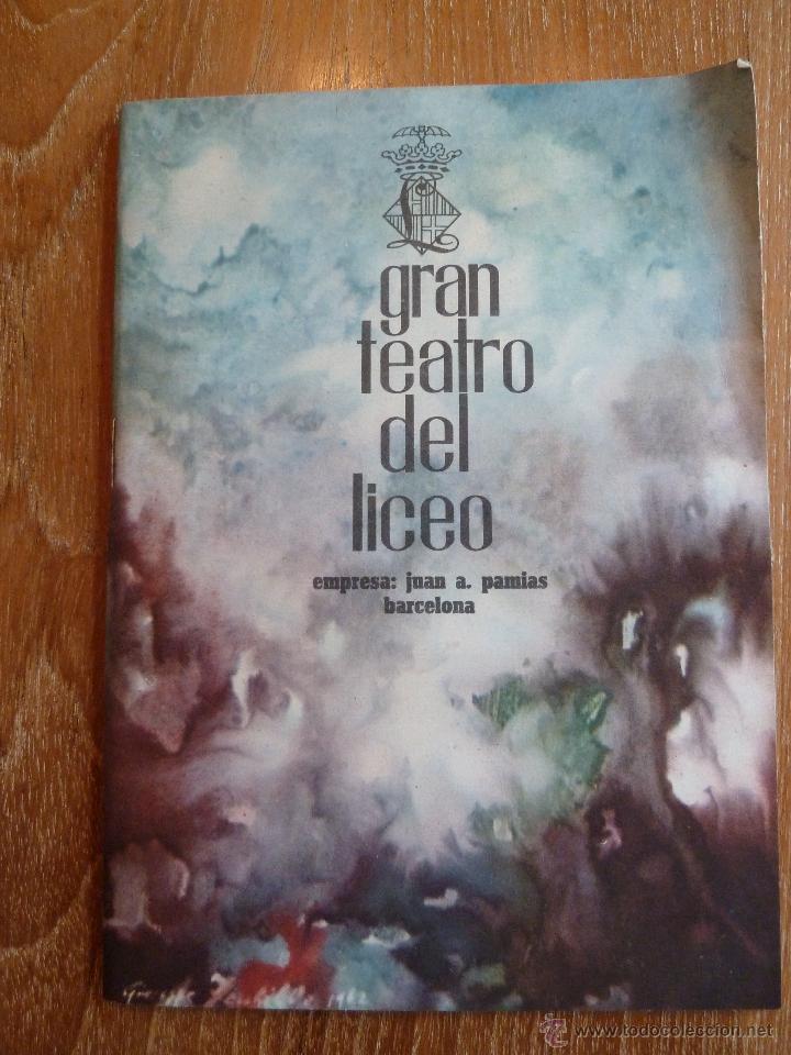 F 2629 EL GRAN TEATRO DEL LICEO 1962-63 I FESTIVAL DE DE FESTIVALES DE OPERA (Música - Libretos de Opera)